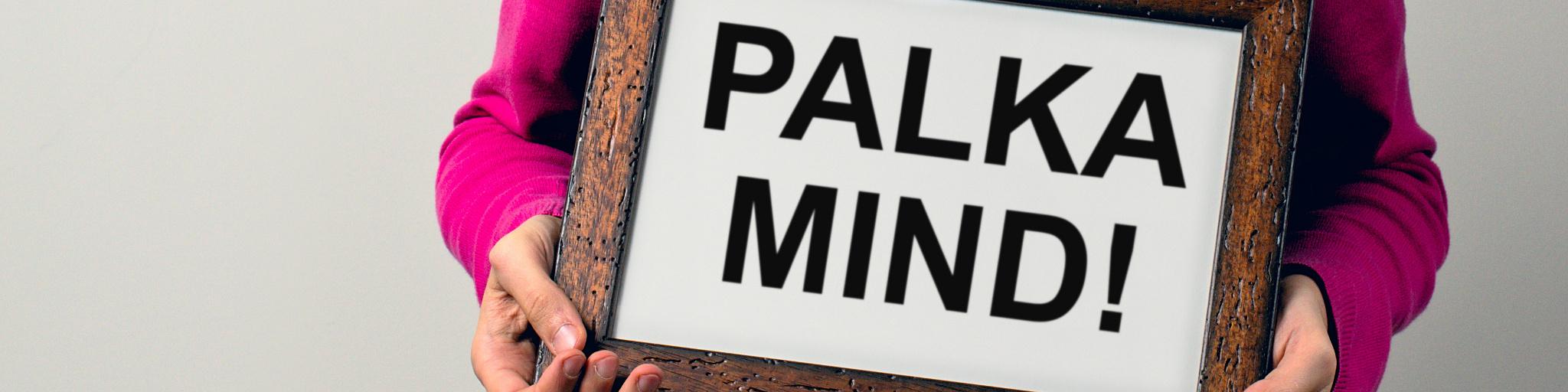 Palka mind! feature image